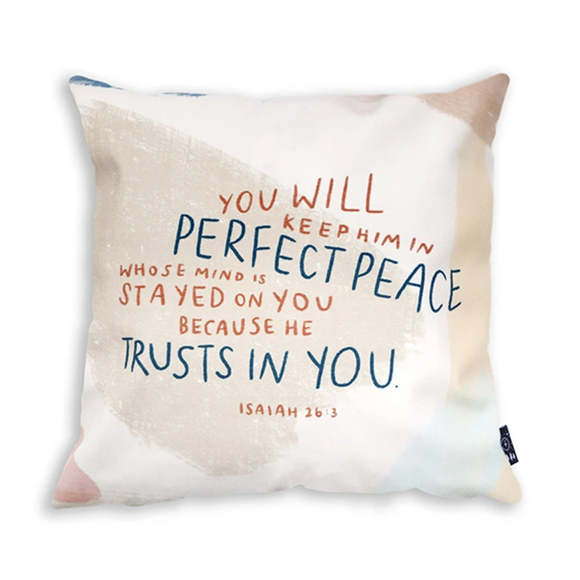 You Will Keep Him In Perfect Peace - Cushion Cover
