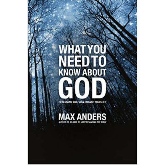 What You Need To Know About God