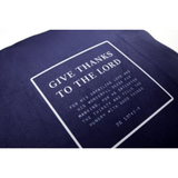 Give Thanks To The Lord - Cushion Cover