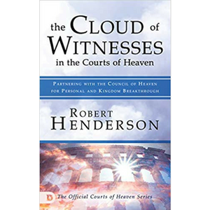 Cloud of Witnesses in the Courts of Heaven