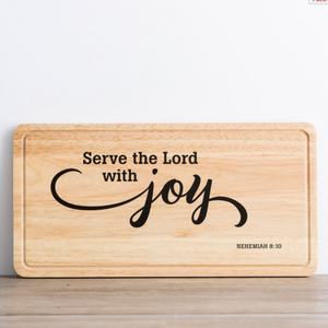 Decorative Cutting Board -Serve The Lord-71414