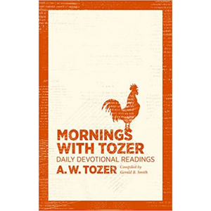 Mornings With Tozer-Daily Devotional Readings