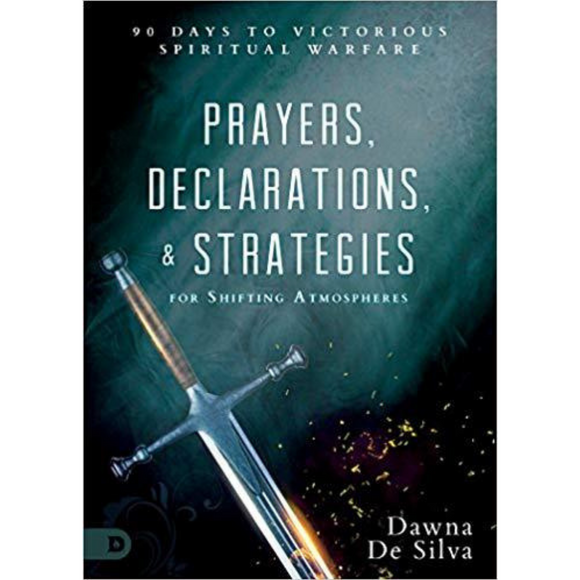Prayers, Declarations and Strategies for Shifting Atmospheres