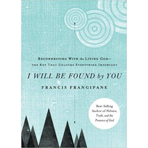 I Will Be Found By You
