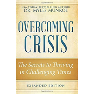 Overcoming Crisis-Expanded Edition
