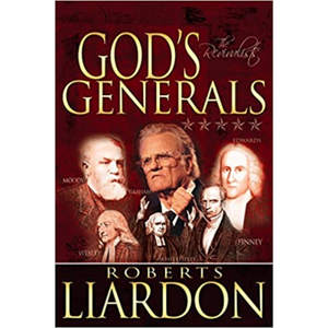 God's Generals-The Revivalists (Hardcover)