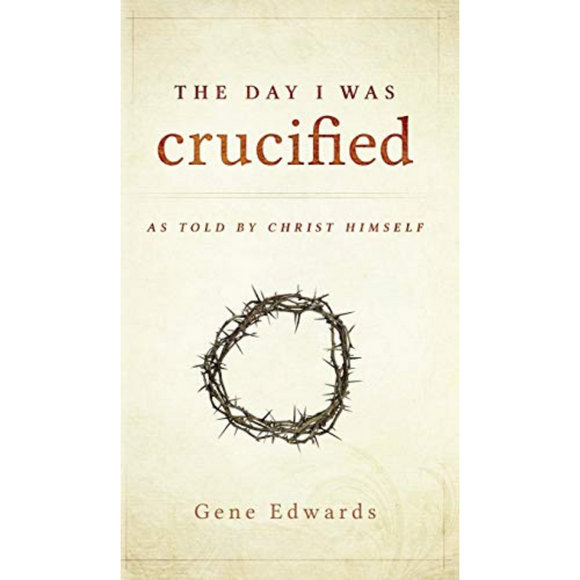 The Day I Was Crucified -HC
