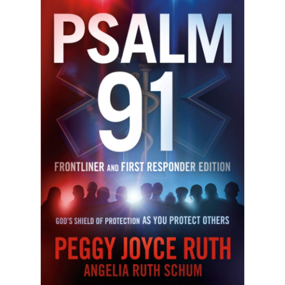 Psalm 91 Frontliner and First Responder Edition