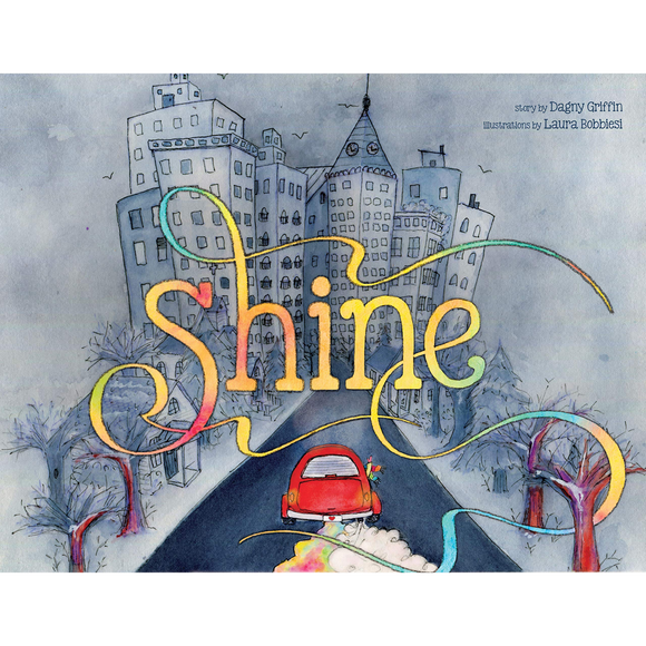 Shine: A Wordless Book about Love