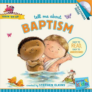Train Em Up-Tell Me About Baptism w/CD+Stickers