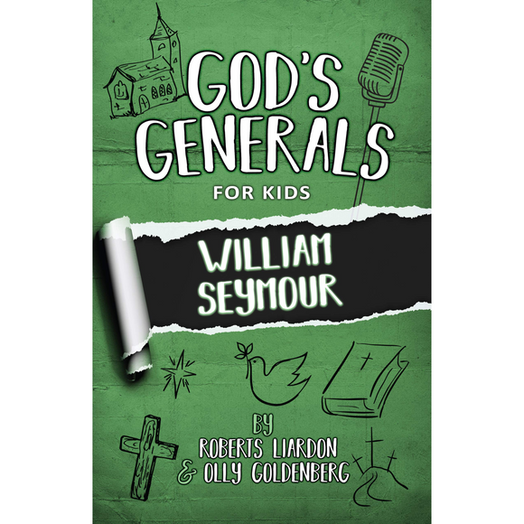 God's Generals for Kids 7 - William Seymour (New Ed)