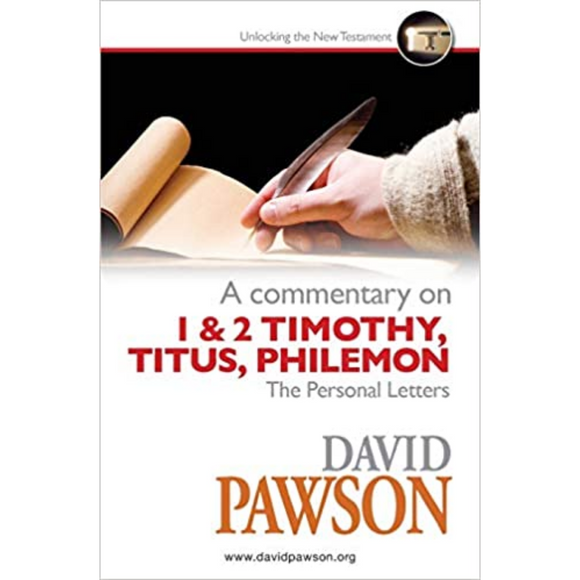 A Commentary On 1 & 2 Timothy Titus Philemon