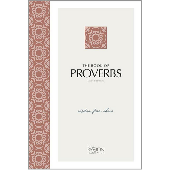 TPT-Proverbs: Wisdom from Above (2nd Edition)