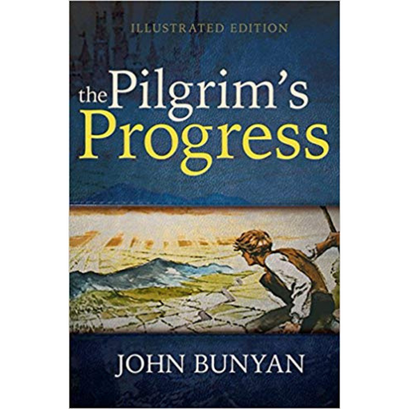 The Pilgrims Progress-Illustrated Edition