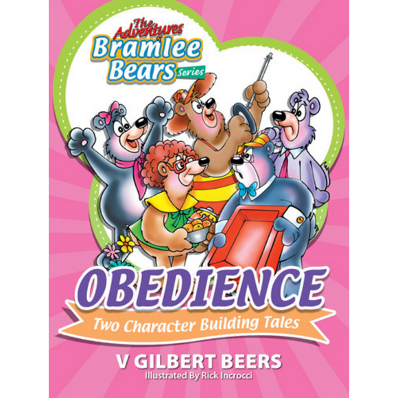 Adventures Of Bramlee Bears Series, The – Obedience