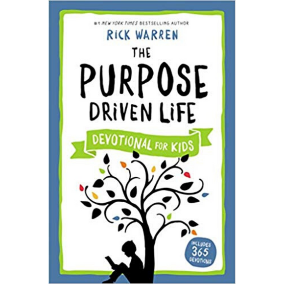The Purpose Driven Life -Devotional For Kids