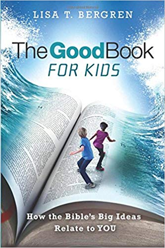 Good Book, The-For Kids