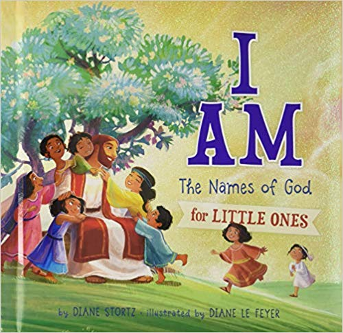 I AM-The Names Of God For Little Ones