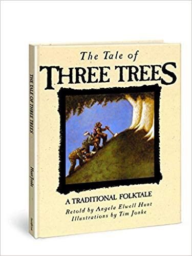 Tale Of Three Trees, The-A Traditional Folktale-HC