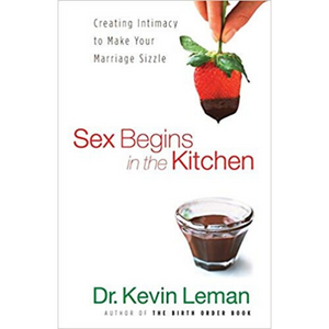 Sex Begins In The Kitchen