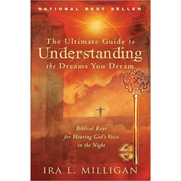 Ultimate Guide to Understanding The Dreams You Dream, The