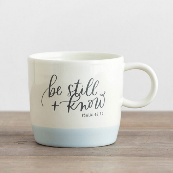 Ceramic Mug-Be Still + Know-#J0810