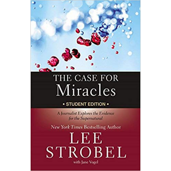 Case For Miracles, The-Student Edition