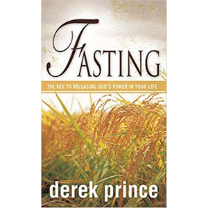 Fasting - The Key To Releasing God's Power