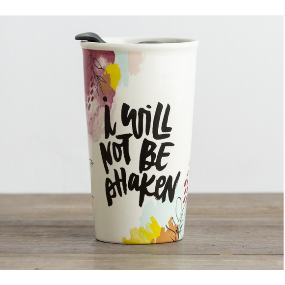 Tumbler-Ceramic-I Will Not Be Shaken-#J0741