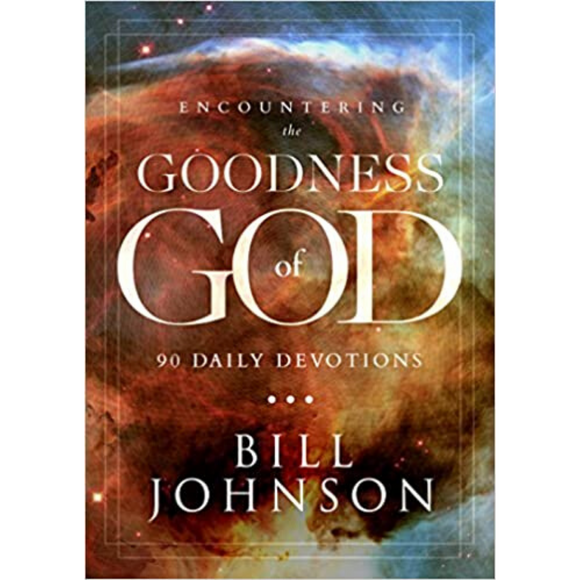 Encountering The Goodness Of God-90 Daily Devotions