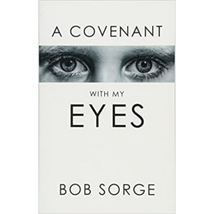 A Covenant With My Eyes