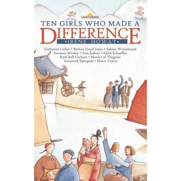 Light Keepers-Ten Girls Who Made A Difference