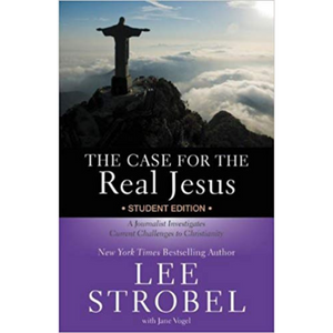 Case For The Real Jesus, The-Student Edition