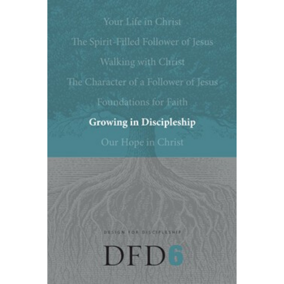 DFD 6-Growing In Discipleship