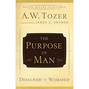 The Purpose Of Man - Designed To Worship