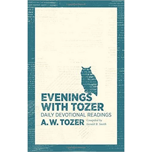 Evenings With Tozer-Daily Devotional Readings