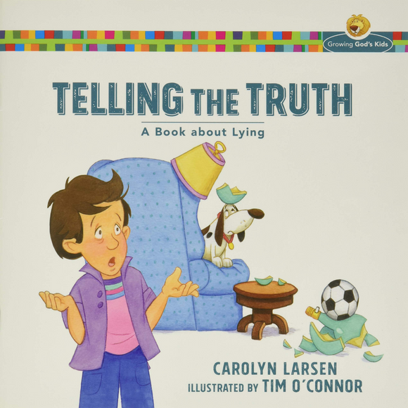 Telling The Truth-A Book About Lying