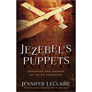 Jezebels Puppets-Exposing Agenda Of False Prophets