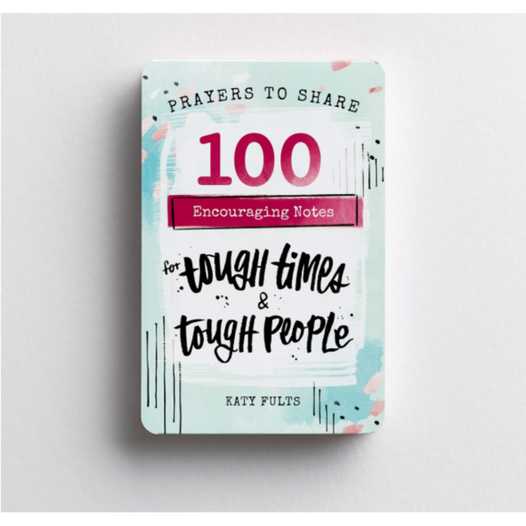 Prayers To Share-100 Encouraging Notes For Tough Times & Tough People-89900