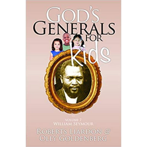God's Generals For Kids 7-William Seymour
