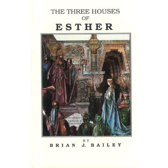 The Three Houses Of Esther