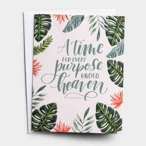 Birthday - A Time For Every Purpose Card