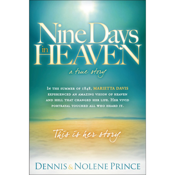 Nine Days In Heaven-The Vision Of Marietta Davis