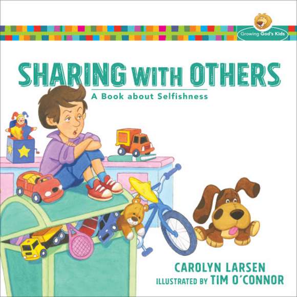 Sharing With Others-A Book About Selfishness
