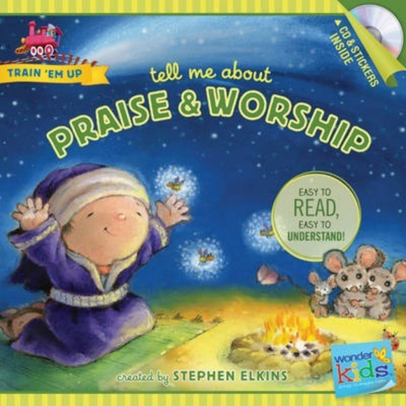 Train Em Up-Tell Me About Praise & Worship w/CD