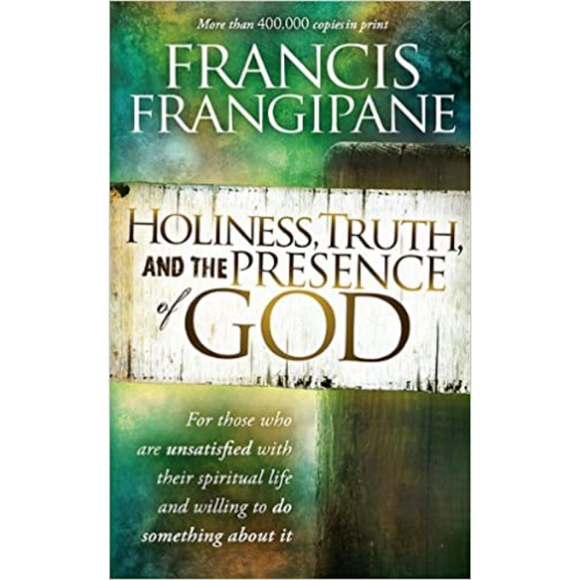 Holiness Truth & The Presence Of God