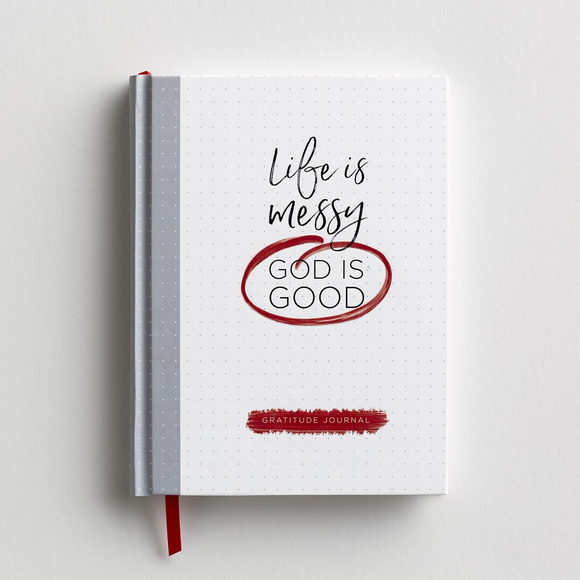 Life Is Messy, God Is Good Journal -#93058