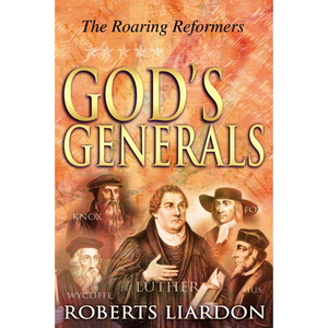 Gods Generals-The Roaring Reformers (HC)