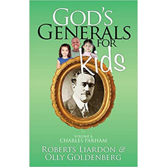 God's Generals For Kids 6-Charles Praham