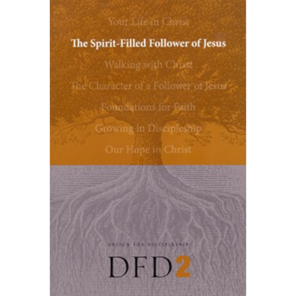 DFD 2-Spirit-Filled Follower Of Jesus, The